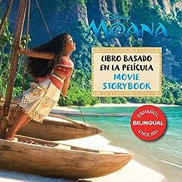 Moana Movie Storybook / Libro basado en la película (English-Spanish) by [Disney Books]
