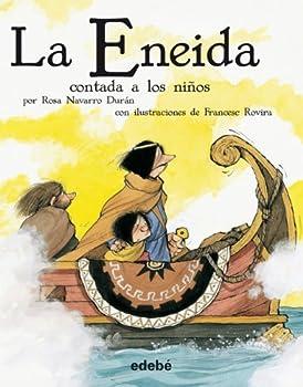 Paperback La Eneida contada a los niños (versión escolar en rústica) (Biblioteca Escolar Clásicos contados a los niños) (Spanish Edition) [Spanish] Book