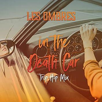 In the Death Car (Trip Hop Mix)