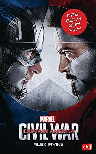 MARVEL Captain America – Civil War: Das Buch zum Film ab 10 Jahren (Die Marvel-Filmbuch-Reihe 11) (German Edition)