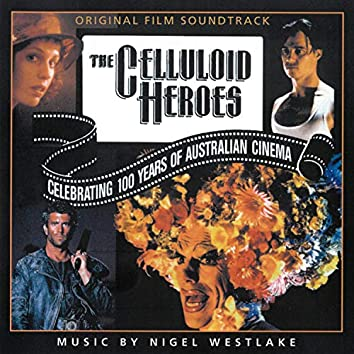 The Celluloid Heroes (Original Score)