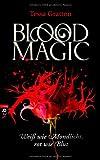 Tessa Gratton: Blood Magic