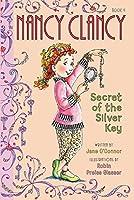 Fancy Nancy: Nancy Clancy, Secret of the Silver Key (Nancy Clancy (4))