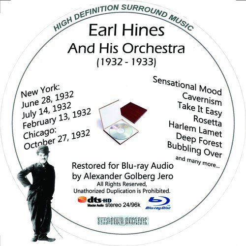 Earl Hines And His Orchestra (1932-33) Restored For Blu-ray Audio Featuring Audio Only and Video Disc Produced with Short Films by Charly Chaplin
