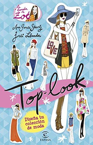 Top Look. La banda de Zoé (Libros de actividades)