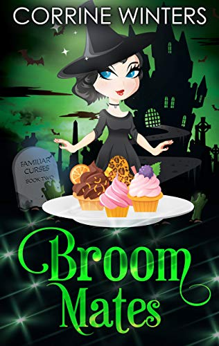 Broom Mates (Familiar Curses Mysteries Book 2) by [Corrine Winters]