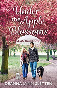 Under the Apple Blossoms: A Lake Harriet Novel by [Deanna Lynn Sletten]