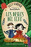 Hadas, S. A. Agencia de detectives mágicos. Los deseos del elfo (Literatura Infantil...