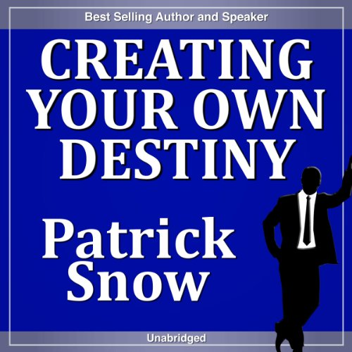 Creating Your Own Destiny audiobook cover art