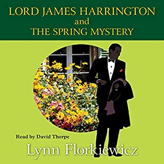Lord James Harrington and the Spring Mystery audiobook cover art