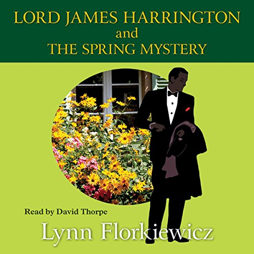 Lord James Harrington and the Spring Mystery cover art
