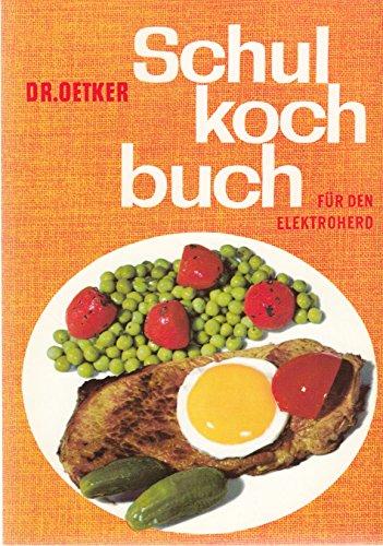 Dr.-Oetker-Schulkochbuch für den Elektroherd