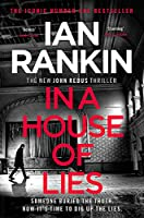 In a House of Lies: The Number One Bestseller (Inspector Rebus 22)