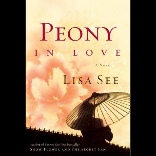 Peony in Love audiobook cover art