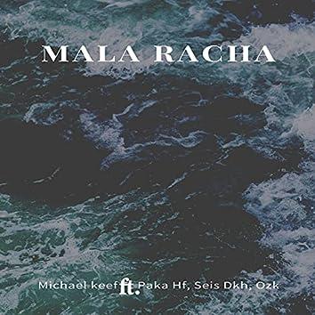 Mala Racha (feat. Paka, Seis & Ozk)