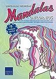 Libro de Mandalas para colorear Unicornios: 55 motivos de animales (motivo unicornio) para colorear, para adultos y...