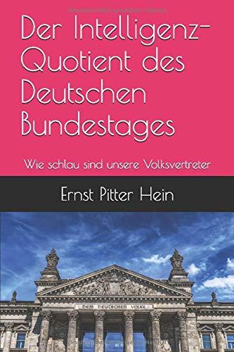 Der Intelligenz-Quotient des Deutschen Bundestages: Wie schlau sind unsere Volksvertreter