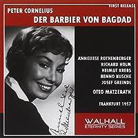 Cornelius: Der Barbier/Bagdad