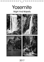 Yosemite - Might and Majesty 2017: Monthly Calendar Showing Mono Photos from Yosemite Valley (Calvendo Nature)