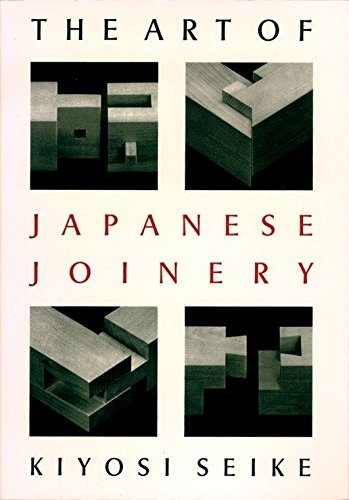 The Art Of Japanese Joinery (WEATHERHILL)