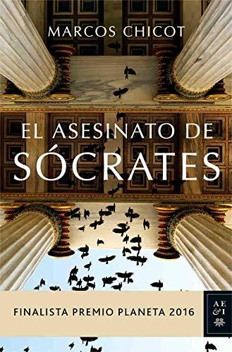 El Asesinato de Sócrates (Finalista Premio Planeta 2016) eBook ...