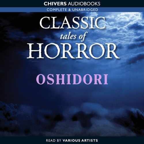 Classic Tales of Horror: Oshidori cover art