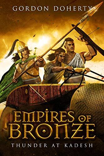Empires of Bronze: Thunder at Kadesh (Empires of Bronze 3) by [Gordon Doherty]