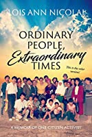 A Memoir of One Citizen Diplomat (Ordinary People, Extraordinary Times)