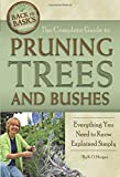 The Complete Guide to Pruning Trees and Bushes...