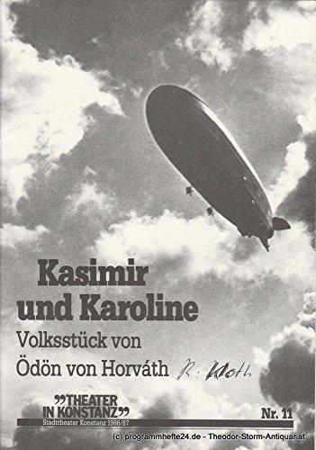 Programmheft Kasimir und Karoline. Premiere 3. Juni 1986 im Zelt am See. Spielzeit 1986 / 87 Heft Nr. 11