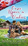 Once Upon a Cabin (Sweet Home, Alaska Book 2)