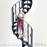 吉田仁美BEST「10rder」