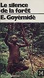 Le Silence de la forêt (Monde noir poche t. 260900) (French Edition)