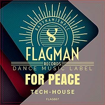 For Peace Tech House