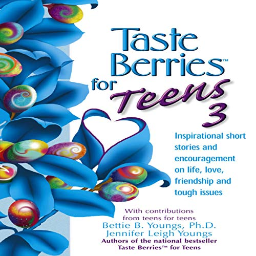 Taste Berries for Teens #3 audiobook cover art