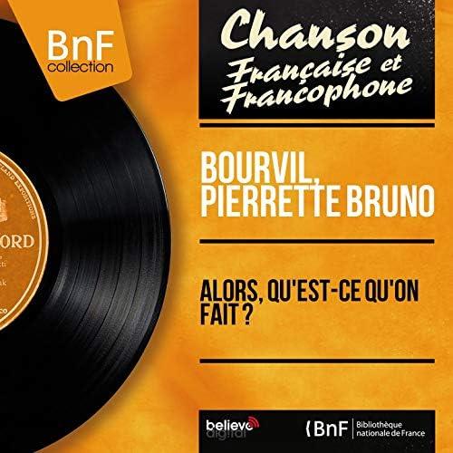 Bourvil, Pierrette Bruno feat. Jerry Mengo Et Son Orchestre