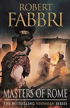 Masters of Rome (Vespasian Series Book 5) by [Robert Fabbri]