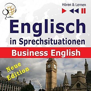 Englisch in Sprechsituationen - Neue Edition - Business English. 16 Konversationsthemen auf dem Niveau B2 Titelbild