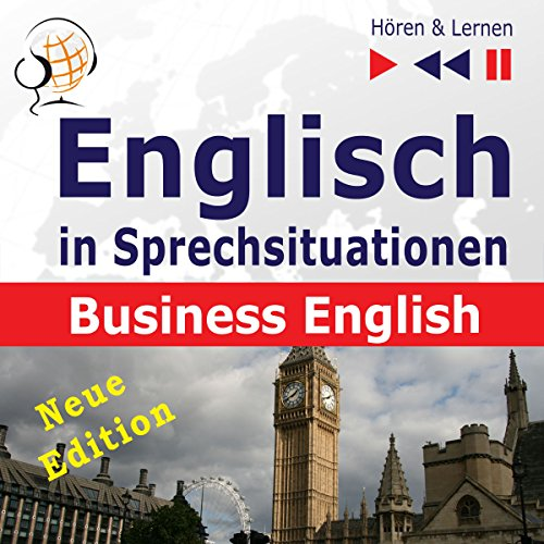 Englisch in Sprechsituationen - Neue Edition: Business English - 16 Konversationsthemen auf dem Niveau B2 (Hören & Lernen) audiobook cover art