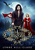 Of Princes and Dragons: Book 2 (Lords and Commoners)