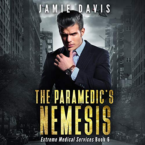 The Paramedic's Nemesis audiobook cover art