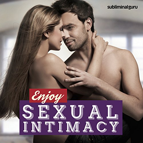 Enjoy Sexual Intimacy audiobook cover art
