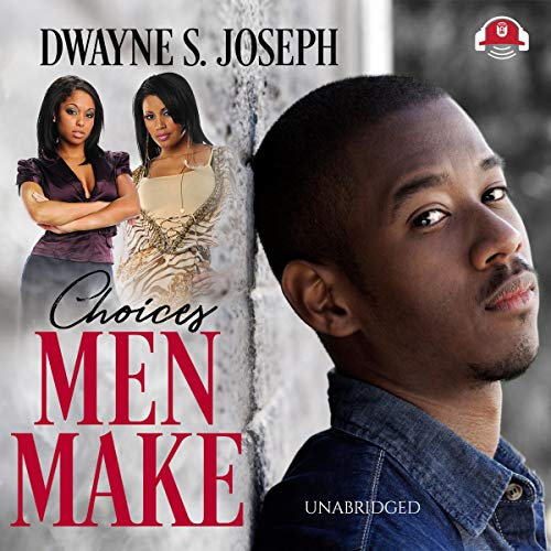 Choices Men Make audiobook cover art