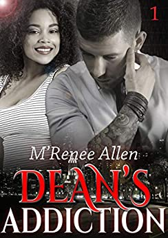 Dean's Addiction: BWWM Romantic Suspense (Dangerously Curvy Book 1) by [M'Renee Allen, Covers By Siren]