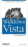 Windows Vista Pocket Reference: A Compact Guide to Windows Vista (English Edition)