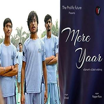 Mere Yaar (feat. Samarth, Daksh & Abhiraj)