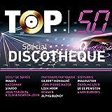 Top 50 Spécial Discothèque