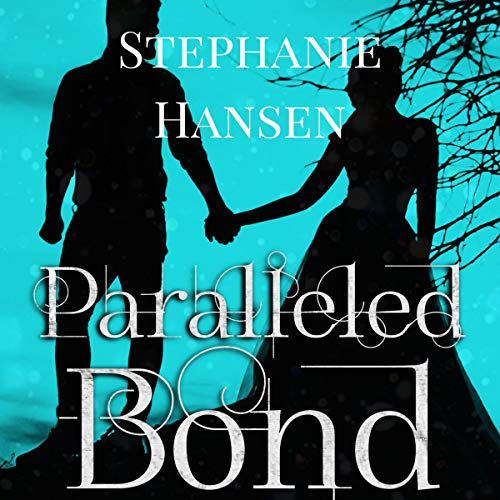 Paralleled Bond  By  cover art
