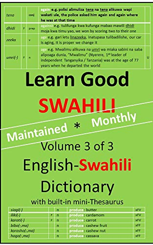 Learn Good Swahili: Volume 3 of 3: English-Swahili Dictionary with built-in mini-Thesaurus (English Edition)