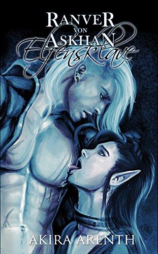 Ranver von Askhan - der Elfensklave: 18+ Yaoi Manga Novel (Ranver von Askhan Trilogie 1) (German Edition)